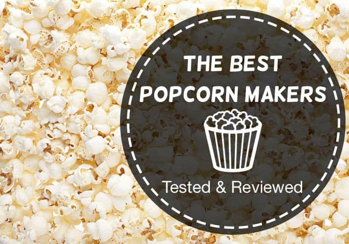 The best popcorn makers tested and reviewed